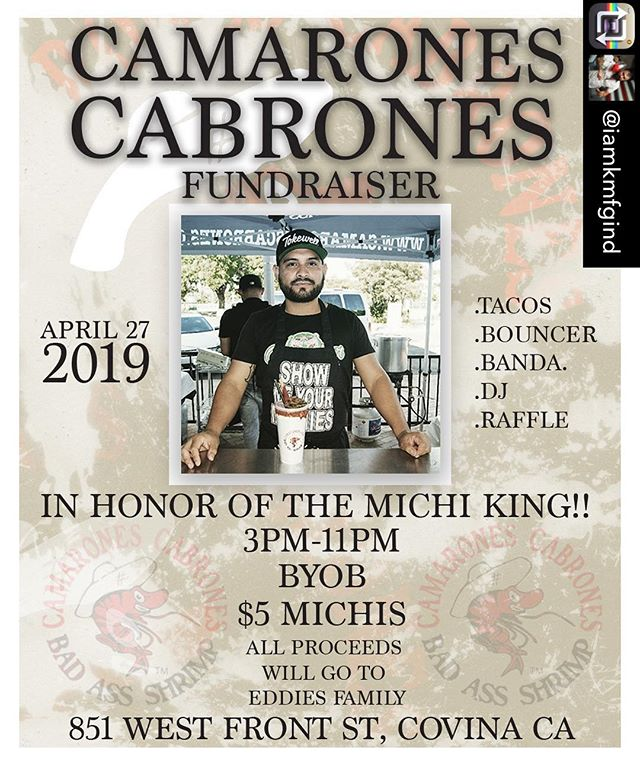 Camarones Cabrones Michelada pop up to Honor Eddie's legacy SHARE SHARE SHARE!! Saturday 4/27/19! SAVE THE DATE! 3pm-11pm or till the cops show up!! Lol (like they usually do when we do our pop ups)  we having a KMFG & CAMARONES CABRONES  BYOB POP UP SHOP at @kmfg_ind_collisioncenter sponsored by @iamkmfgind and the Beehive in honor OF the one and only!! BAD ASS MICHI KING himself Eddie Bañuelos  the creator of that michi mix you love! That bad ass cucumber Michilada Mix! Come join me and the @camaronescabrones family for the biggest pop up we ever had! 20,000 square feet of shop just for this event!! We having DJ's, BANDA, taco man, Bouncers for the kids, Raffle, Michi Mix, T-shirts and much more! Over 200 ppl showing up to show Eddie and the family love! I want you all to join in and come have a michi with us! Location is 851 w front street and you can contact me for further information at 626-890-6152 kenny see you there! #shrimpies #wecallyouguysourshripies #weloveourshrimpies #cclove #badassmichelada #wemakethemprettymicheladas #TheyDontOnlyLookGoodTheyTasteGood #cucumbermicheladamix #micheladamix #michelada #original #NotYourOrdinaryMicheladaMix #camaronescabrones #badassshrimp #badasserrthang #showmeyourmichis #michiladarumble