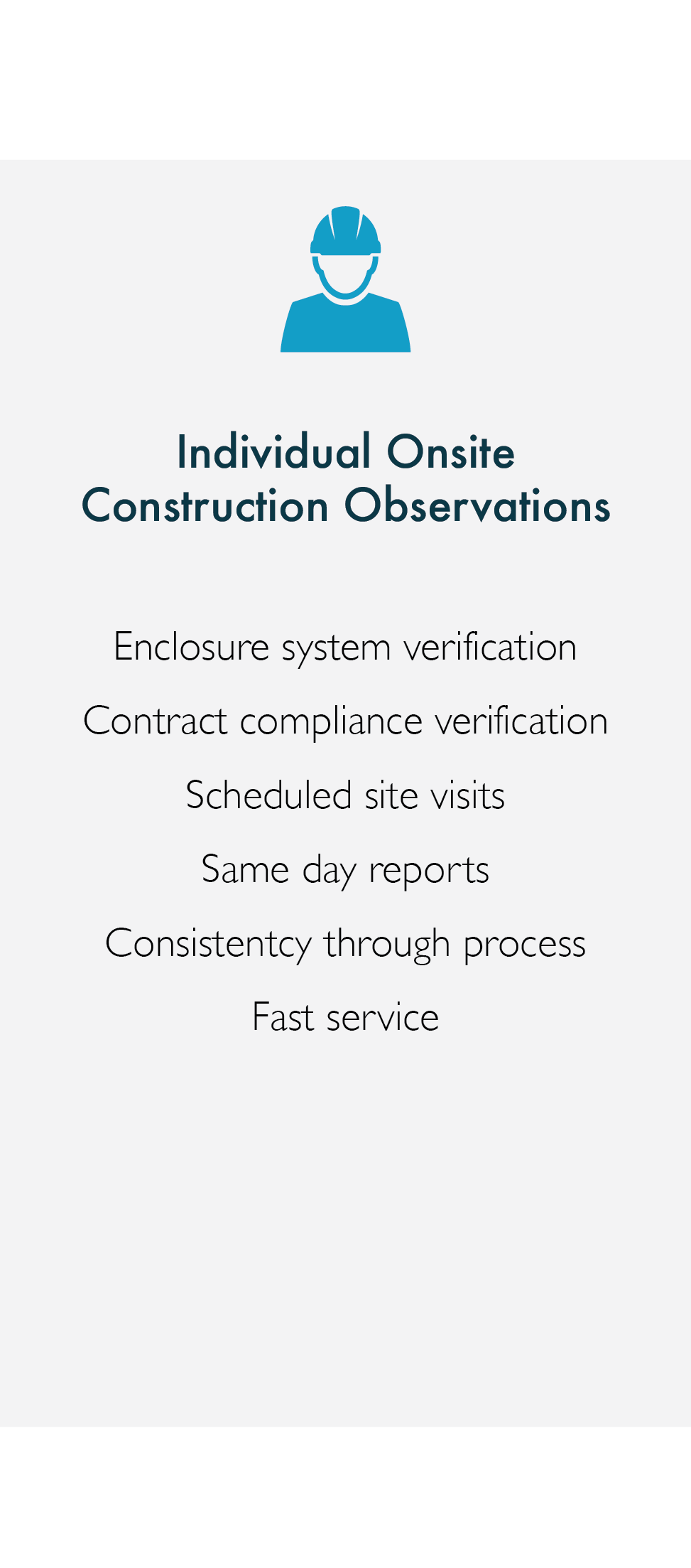 Individual Onsite Construction Observations