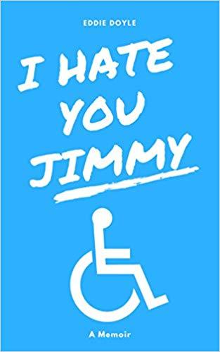 I Hate You Jimmy By Eddie Doyle.jpg