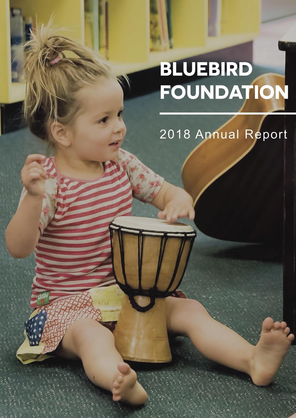 Bluebird Foundation 2018 Annual Report