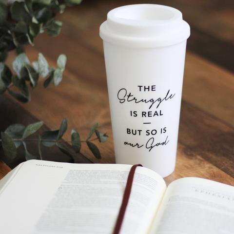 """- """"Our God Is Real"""" travel Mug-The Daily Grace Co.-"""