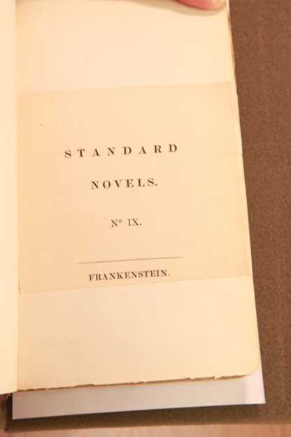 Shelley, Mary.  Frankenstein  (London: Henry Colburn and Richard Bentley), 1831. Eaton Collection. From the holdings of Special Collections and University Archives, UCR Library, University of California, Riverside.