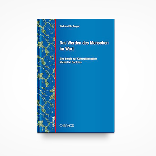 """Das Werden des Menschen im Wort""  (Chronos 2009) is a scholary study on the philosophy of the Russian thinker Michail M. Bachtin   INFO"