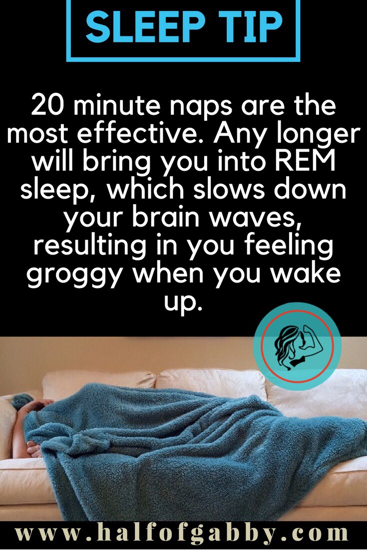 Keep your naps short.