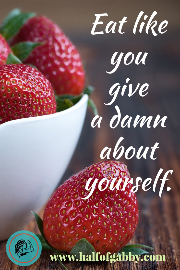 Eating well is a form of self respect.