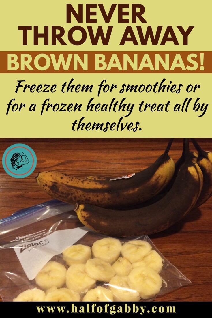 Keep those brown bananas!