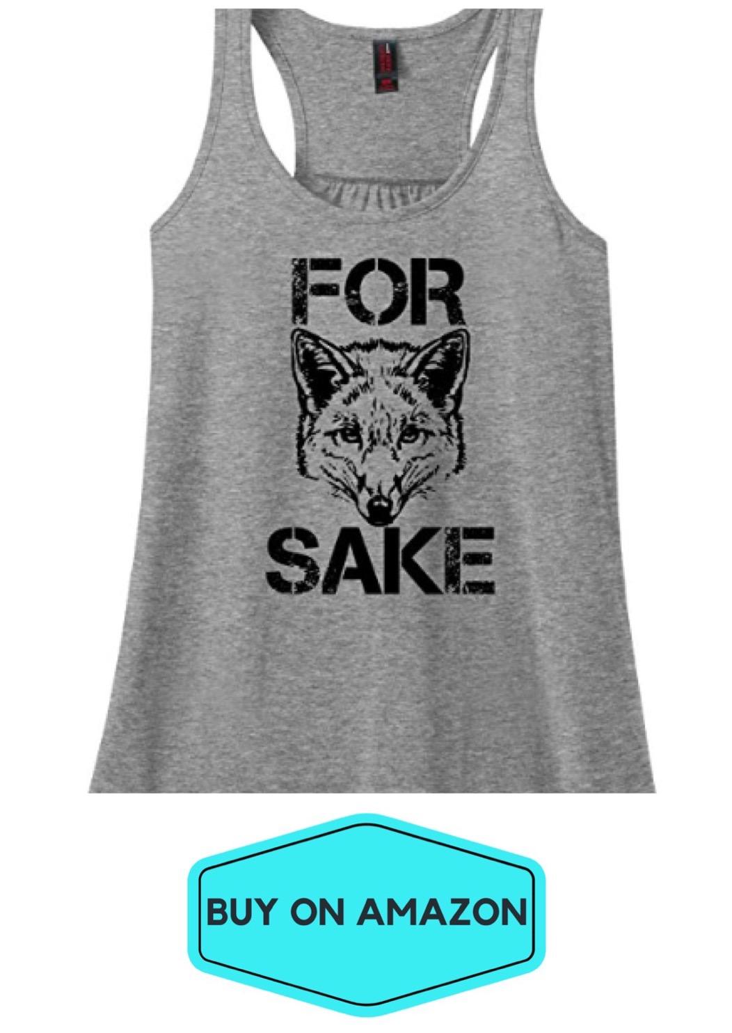 For Fox Sake Tank