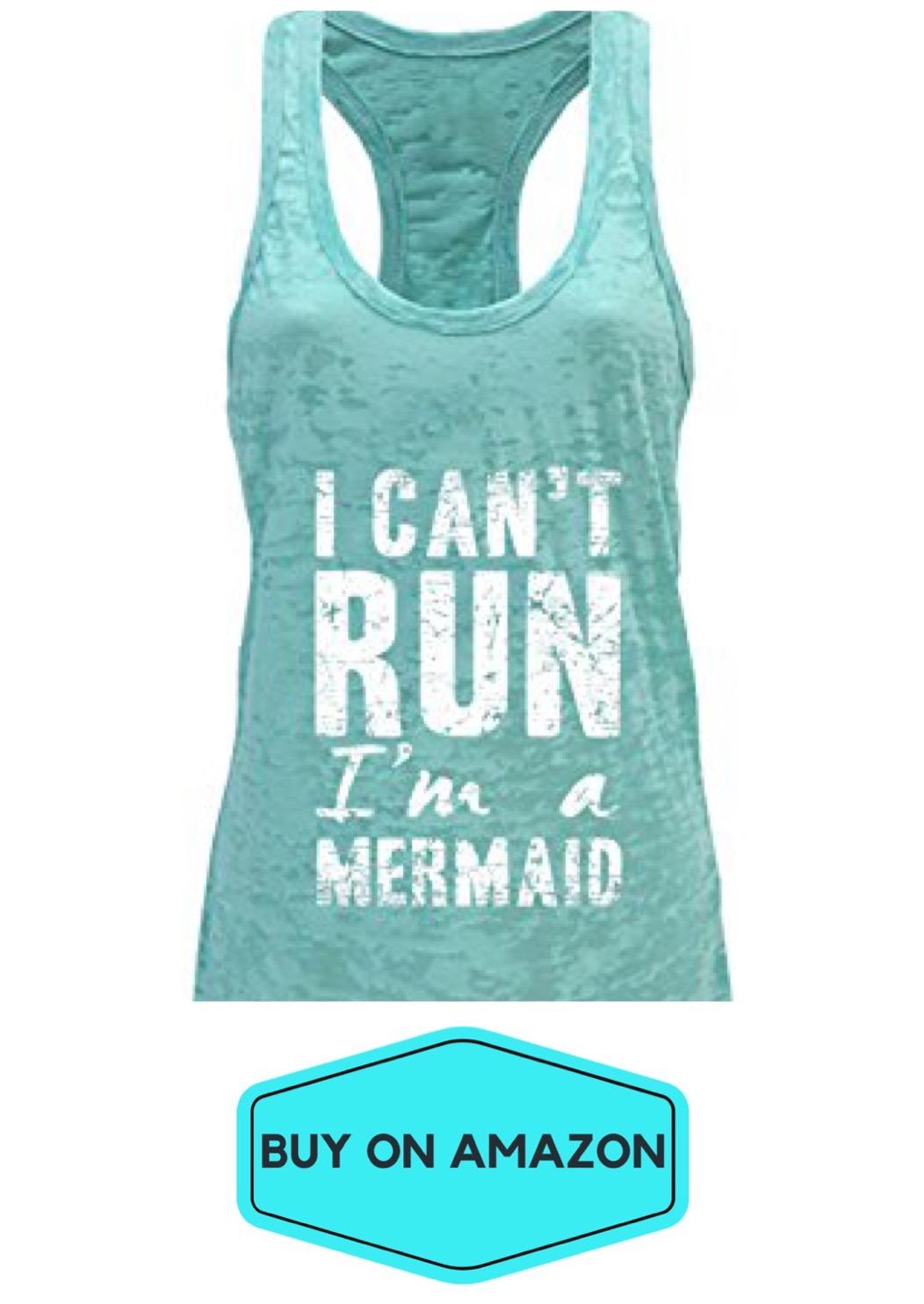 I Can't Run I'm a Mermaid Tank