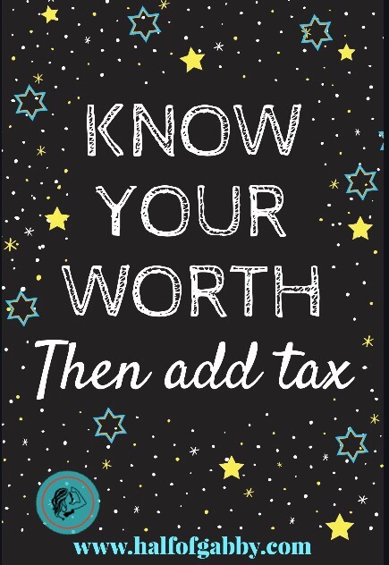 Know Your Worth THEN Add Tax