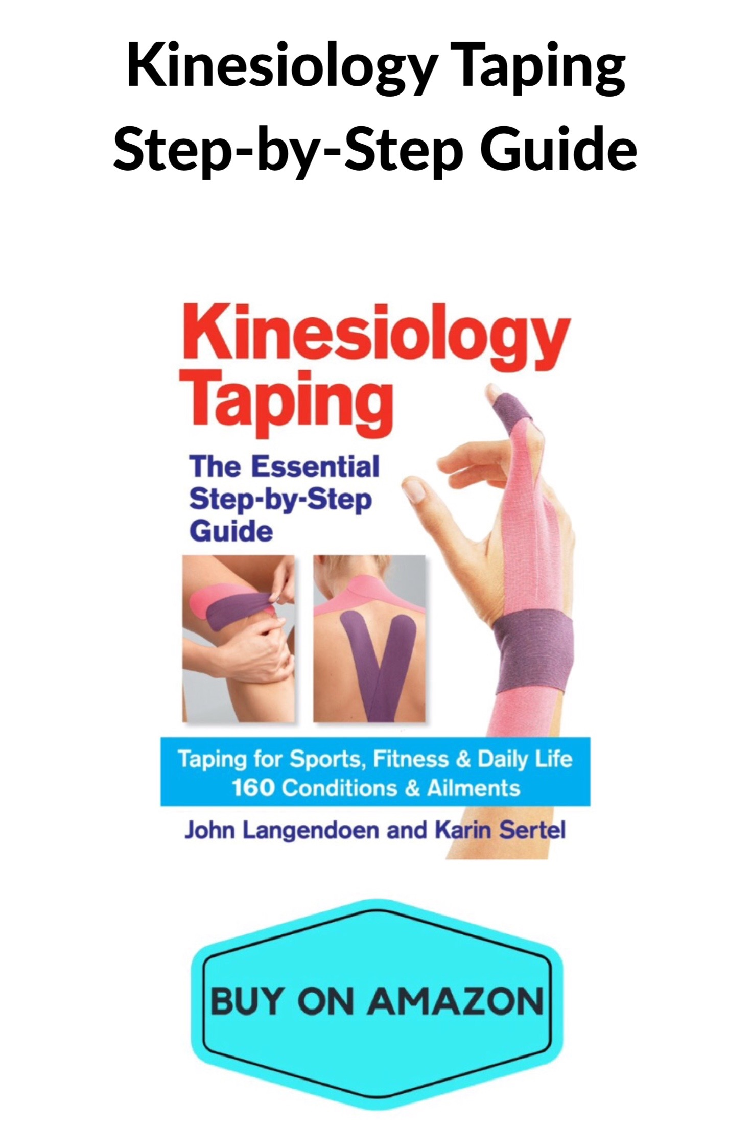 Kinesiology Taping Step-By-Step Guide