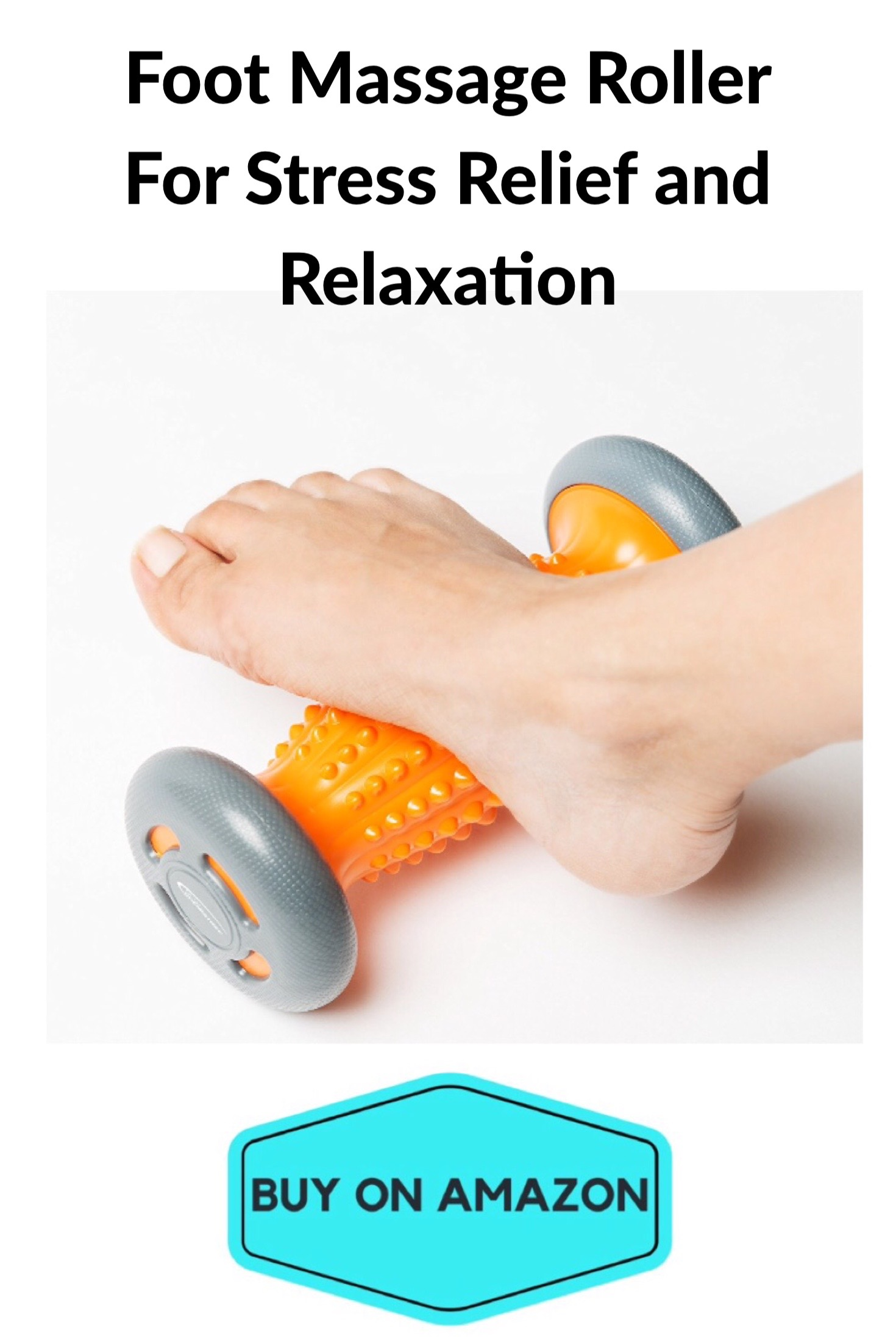 Foot Massage Roller For Stress Relief and Relaxation