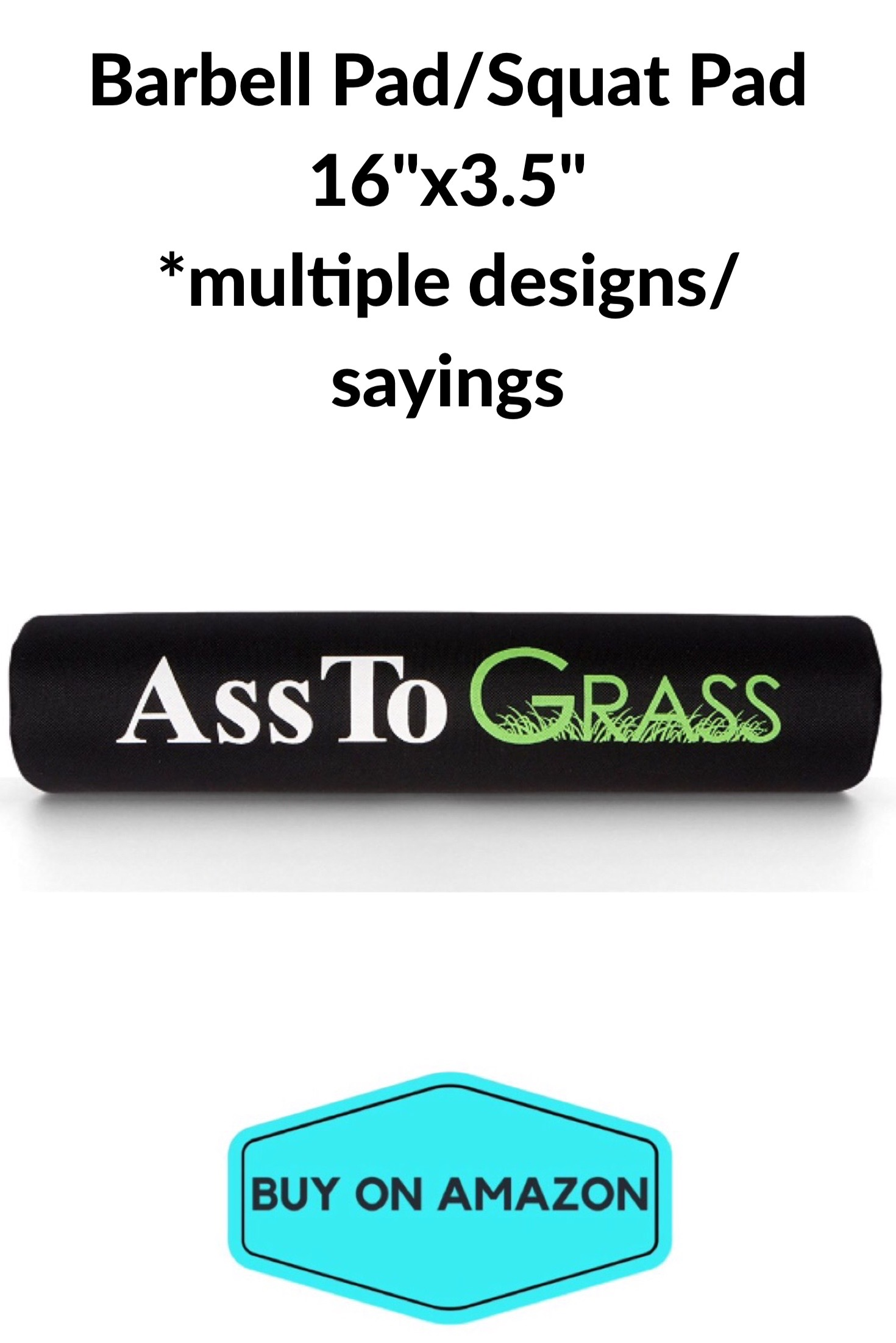 'Ass To Grass' Barbell Pad/Squat Pad