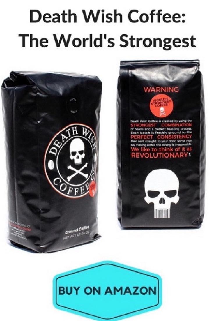 Death Wish Coffee: The World's Strongest Coffee
