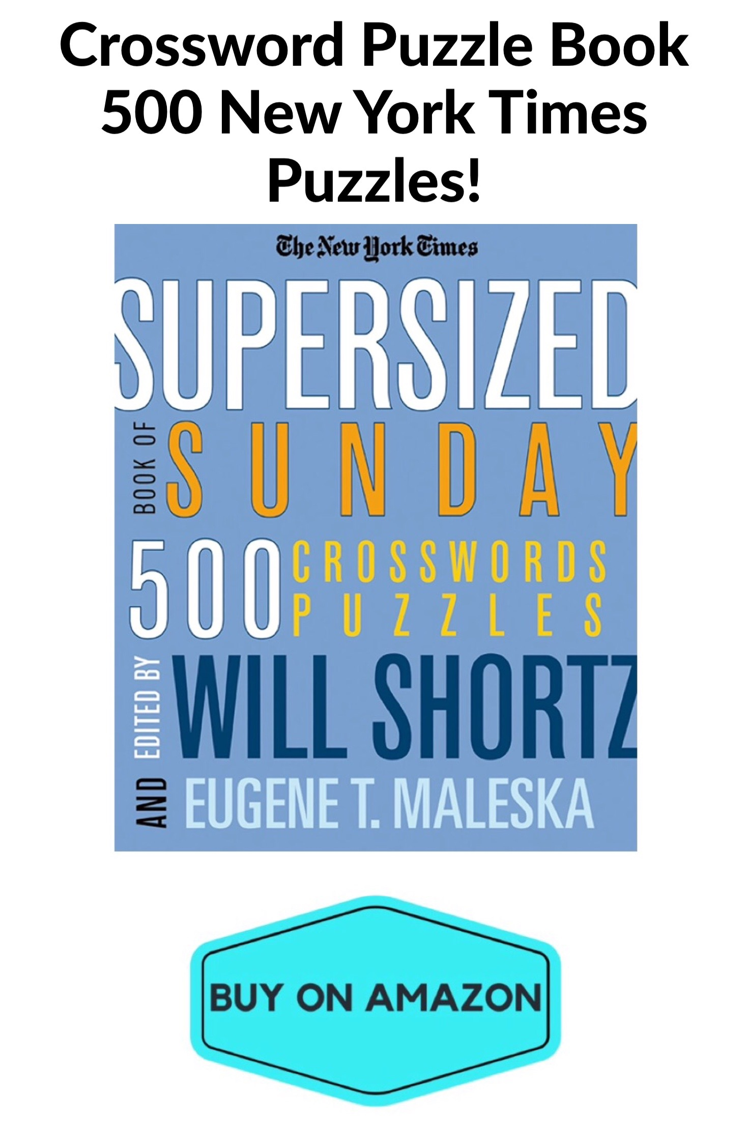 Crossword Puzzle Book: 500 New York Times Sunday Puzzles