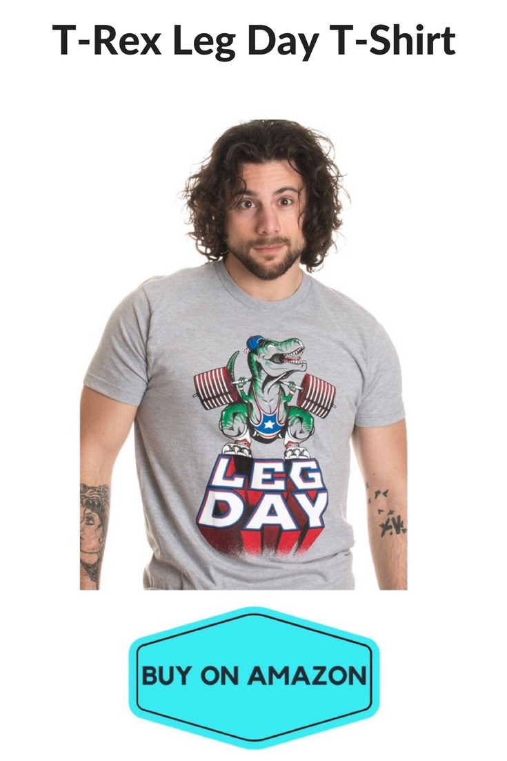 T-Rex Leg Day T-Shirt