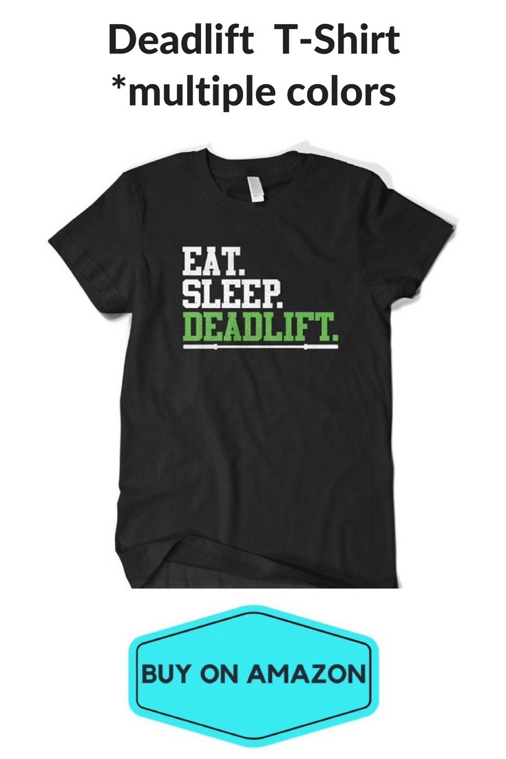 'Eat Sleep Deadlift' Gym T-Shirt