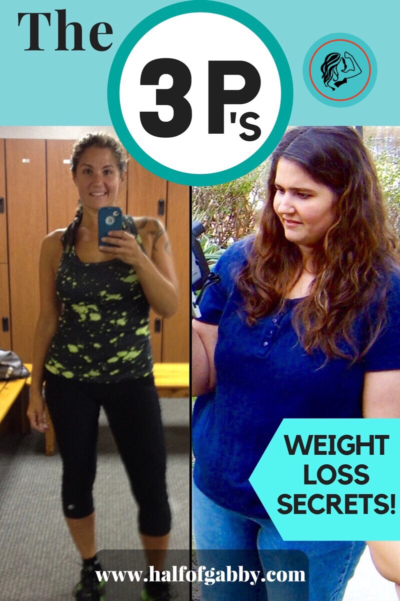 The 3 P's: Weight Loss Secrets