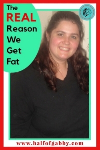 The REAL Reason We Get Fat