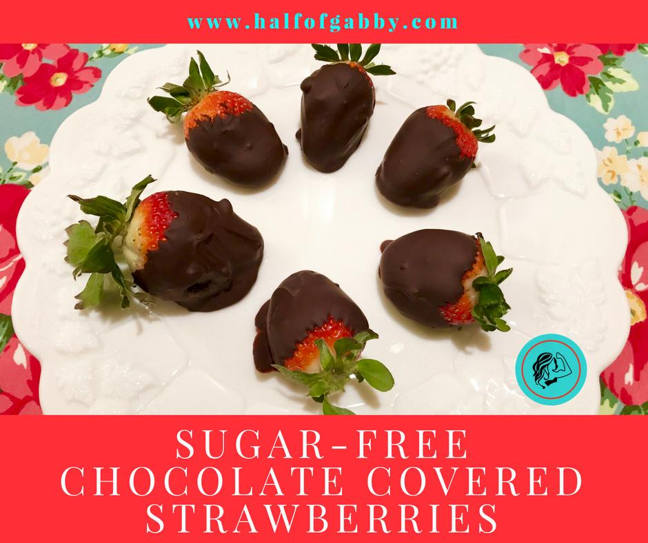 Sugar-Free Chocolate Covered Strawberries (refined-free): Half of Gabby