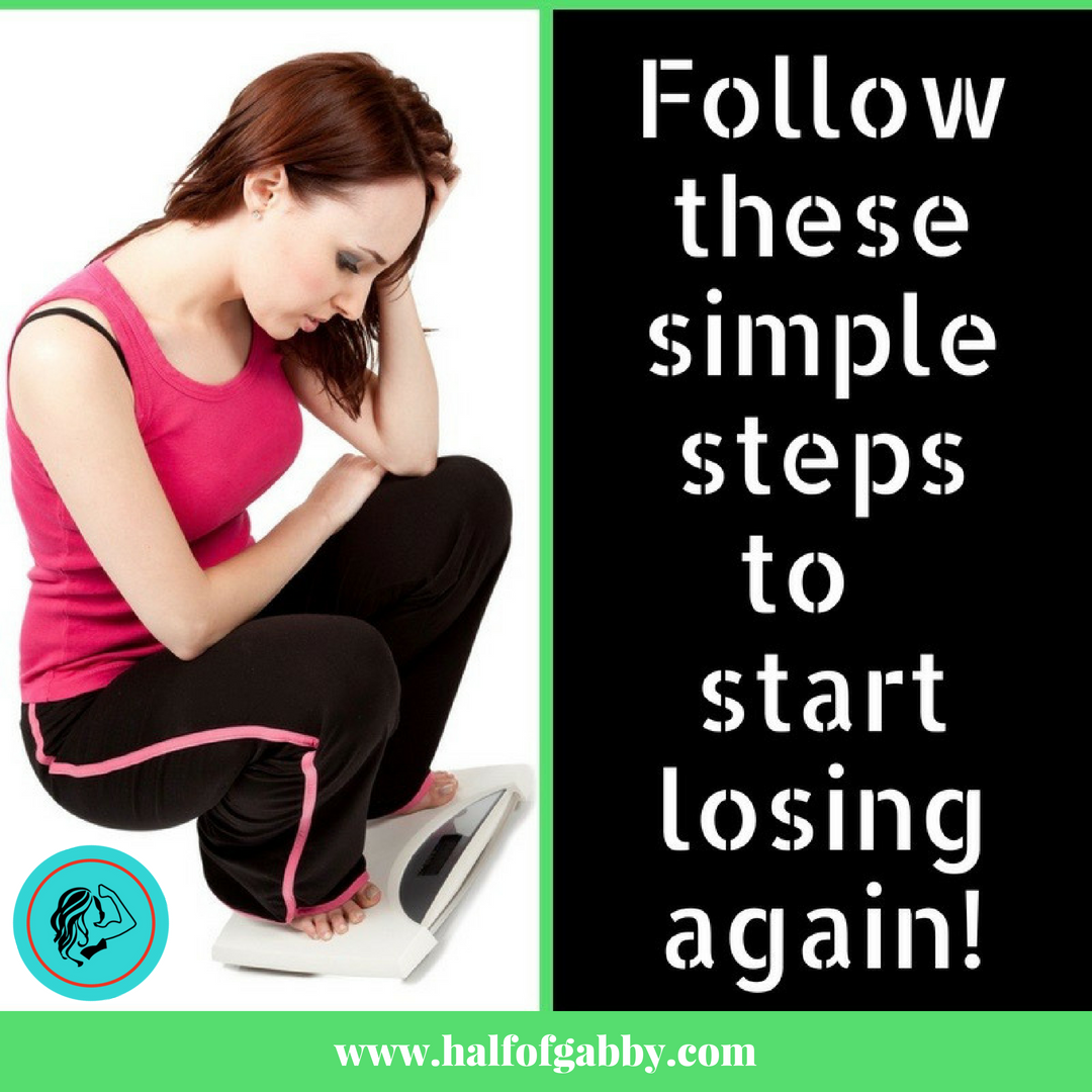 Simple Steps To Start Losing Weight Again