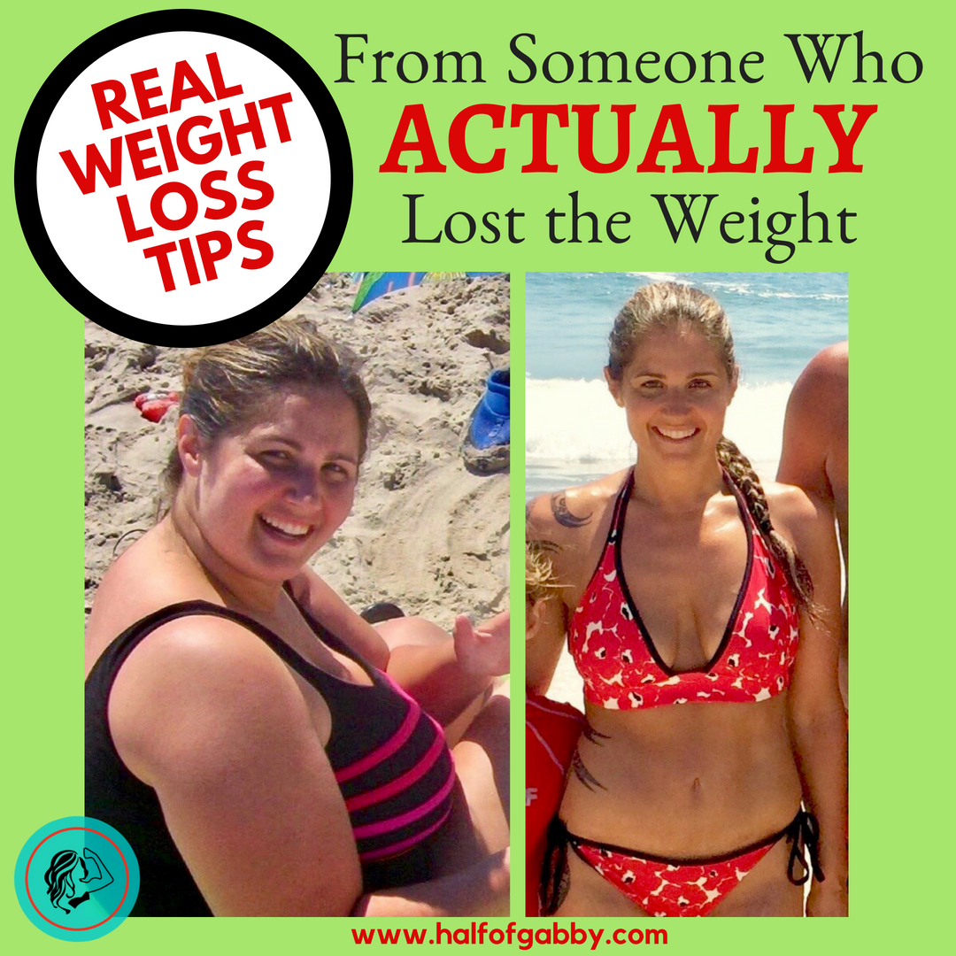 Real Weight Loss Tips: From Someone Who ACTUALLY Lost the Weight