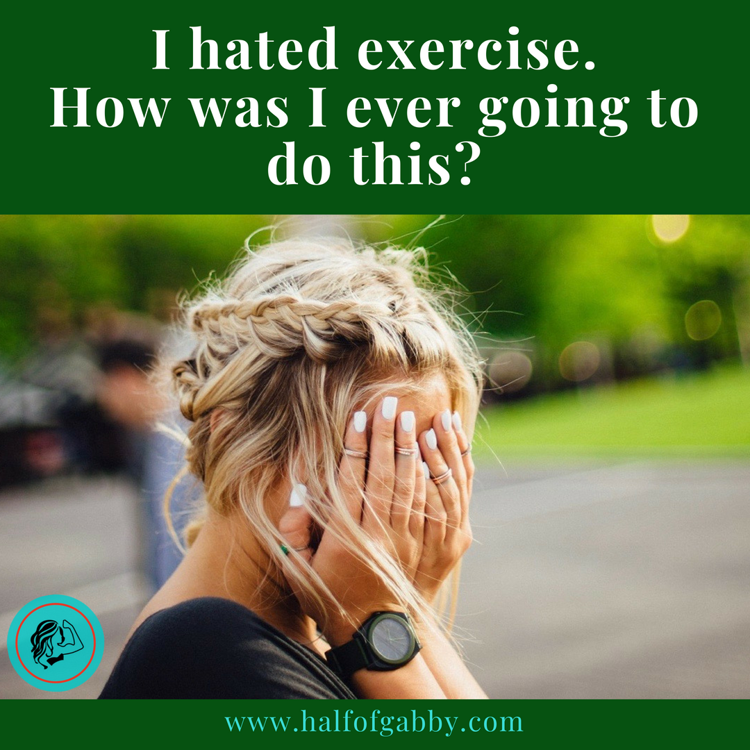 How To Start Exercising: Half of Gabby Weight Loss Blog
