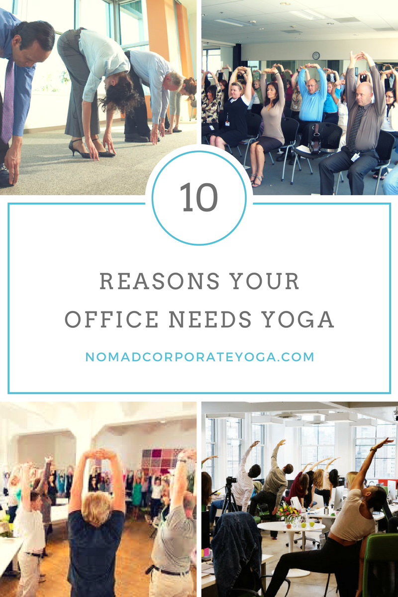10 Reasons Your Office Needs Yoga.png