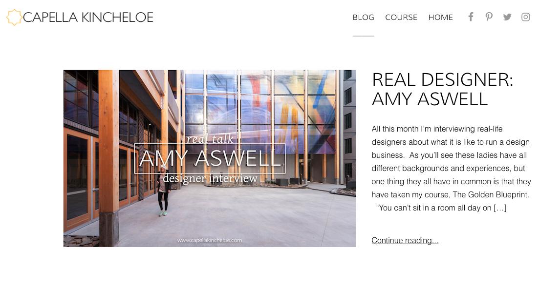 Capella Kincheloe - Real Designer: Amy Aswell