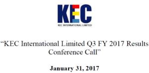 KEC Q3 FY17 Concall Transcript
