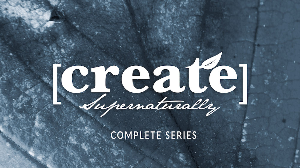 Create Supernaturally Complete Series - Now available as an eCourse!