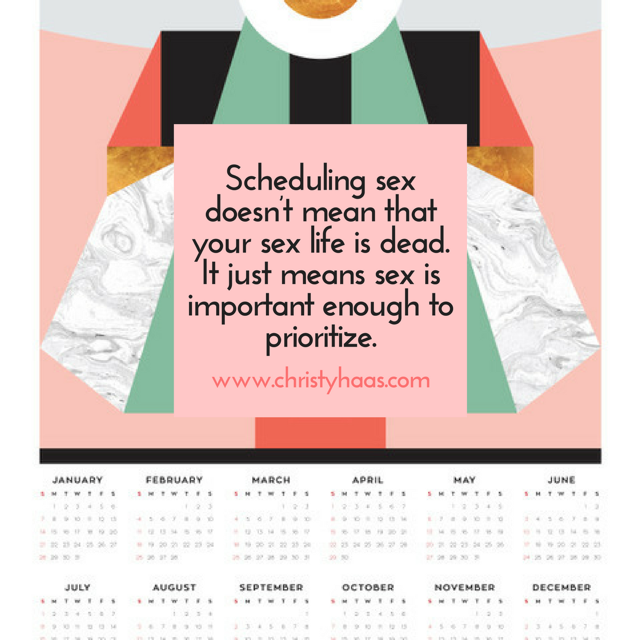 Scheduling sex doesnt mean that your sex life is dead. It just means sex is important enough to prioritize it..png