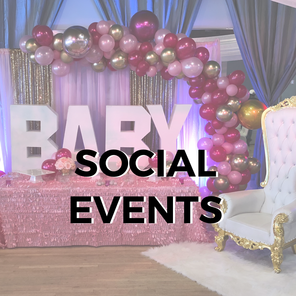 With plenty of stunning LED theatrical lighting, built-in decor, and flexible vendor policies - our event spaces are perfectly equipped for Quinceaneras, Graduations, Birthday Parties, Baby Showers and more.   SEE MORE DETAILS >>