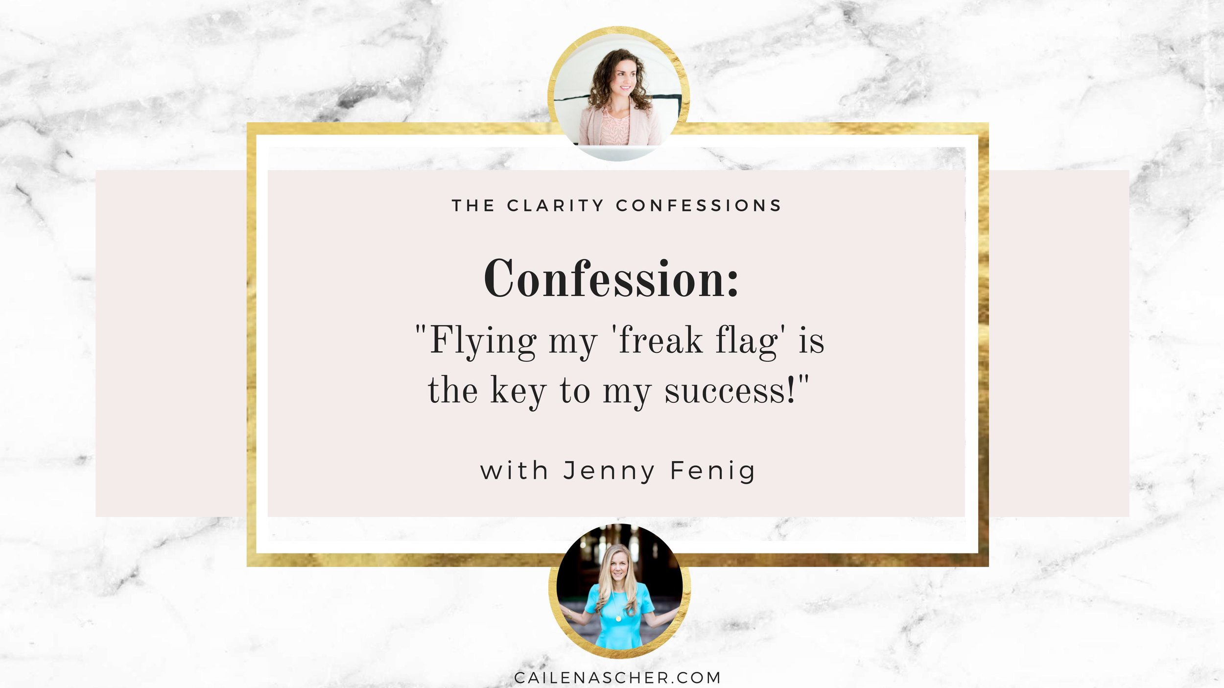 The Clarity Confessions with Cailen Ascher - Jenny Fenig