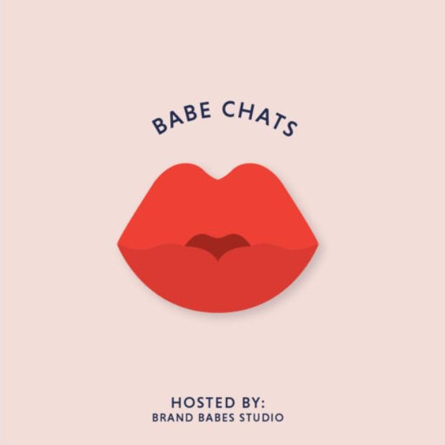 Babe ChatsHosted by Alarice and Megan - These ladies start a design studio business and their podcast is jam packed with advice about working remotely and building your brand! They also interview some amazing creatives.