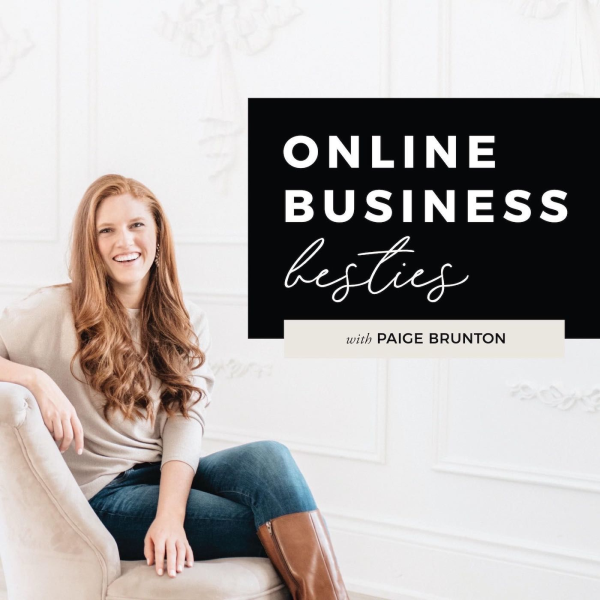 Online Business BestiesHosted by Paige Brunton - Paige talks all about starting your own online business and having the freedom to work wherever you want. She interviews other online business owners and shares business advice about becoming a digital nomad.