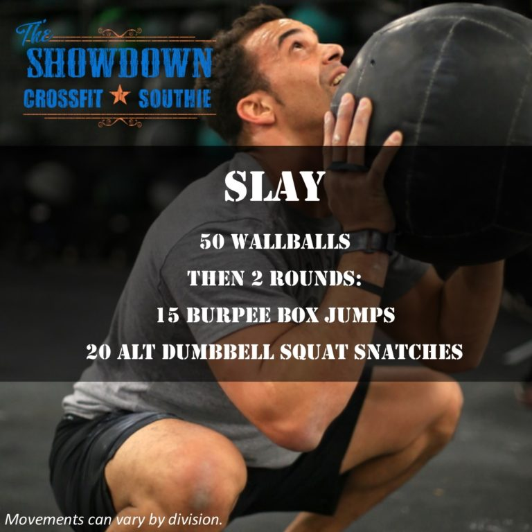 CROSSFIT SOUTHIE SLAY WOD SHOWDOWN ANNOUNCEMENT