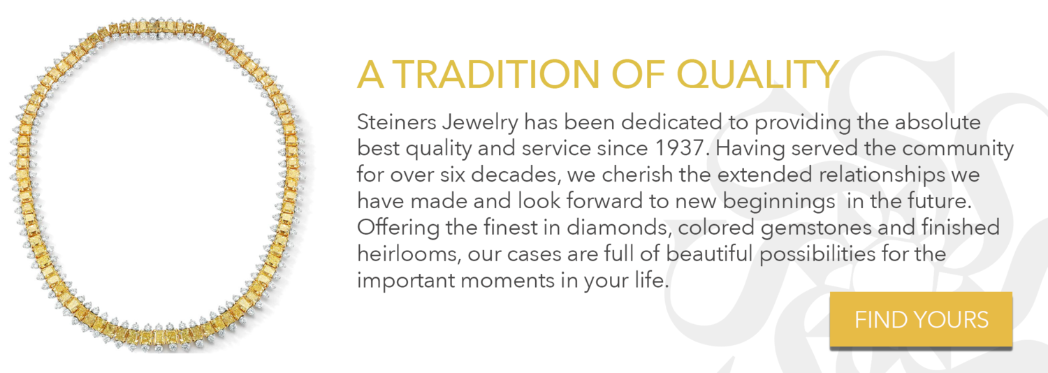 Steiners Jewelry - A Tradition of Quality