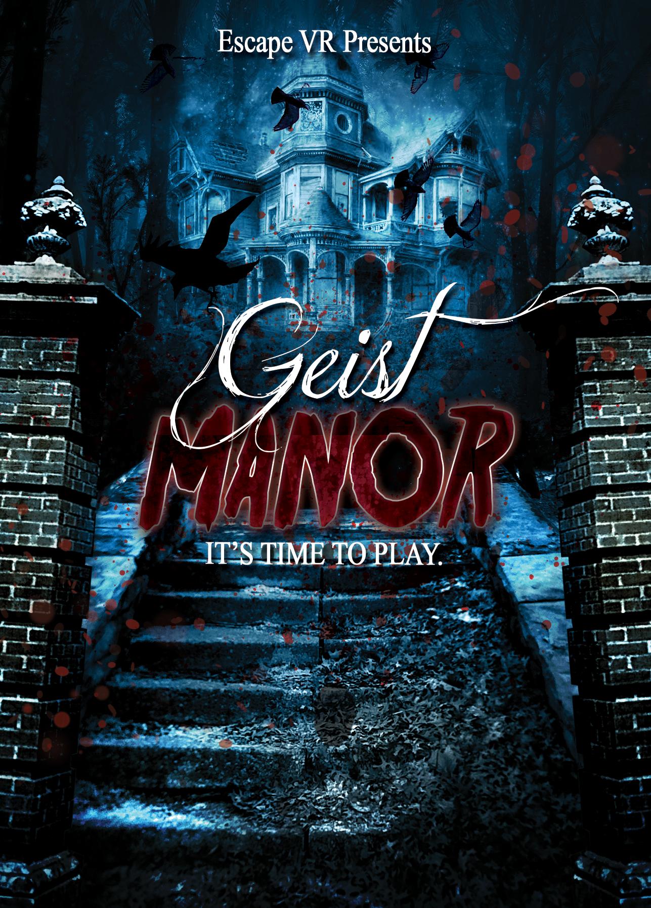 GeistManorPlaytimeFlyer2_EscapeVR.png