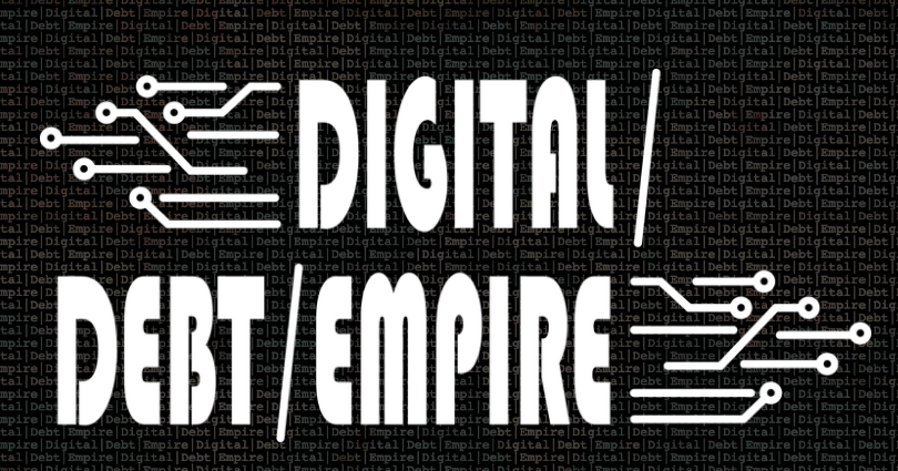 Digital/Debt/Empire