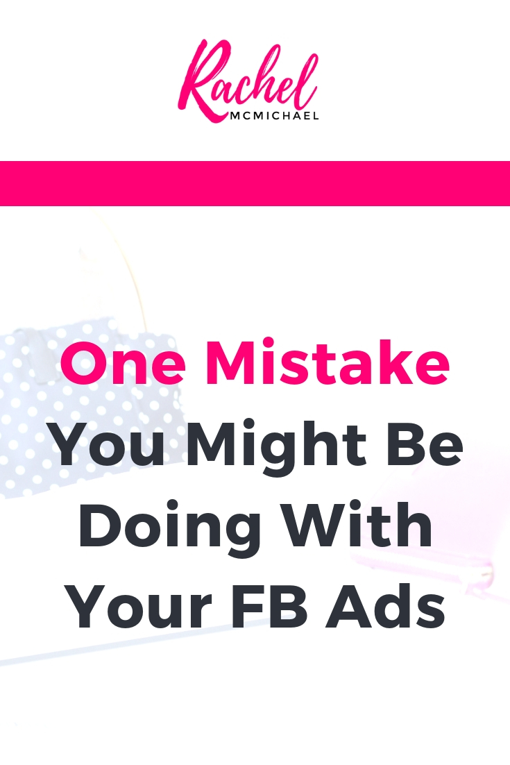 One Mistake You Might be doing with your FB Ads.jpg