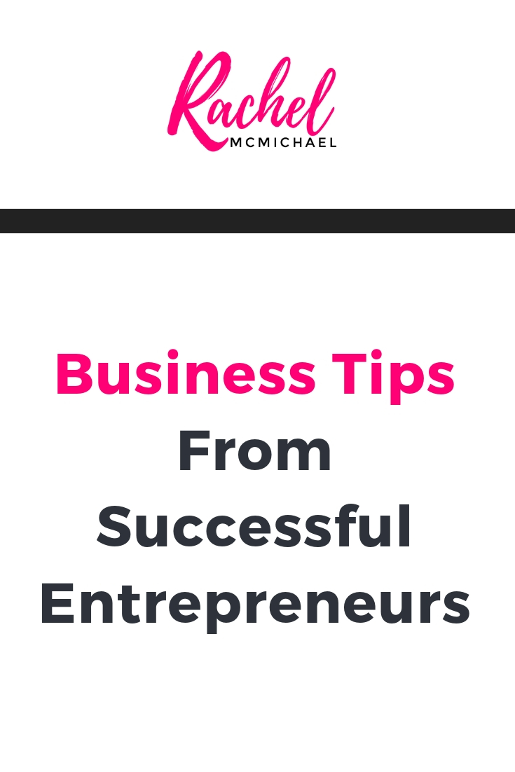 Business tips from successful entrepreneurs.jpg