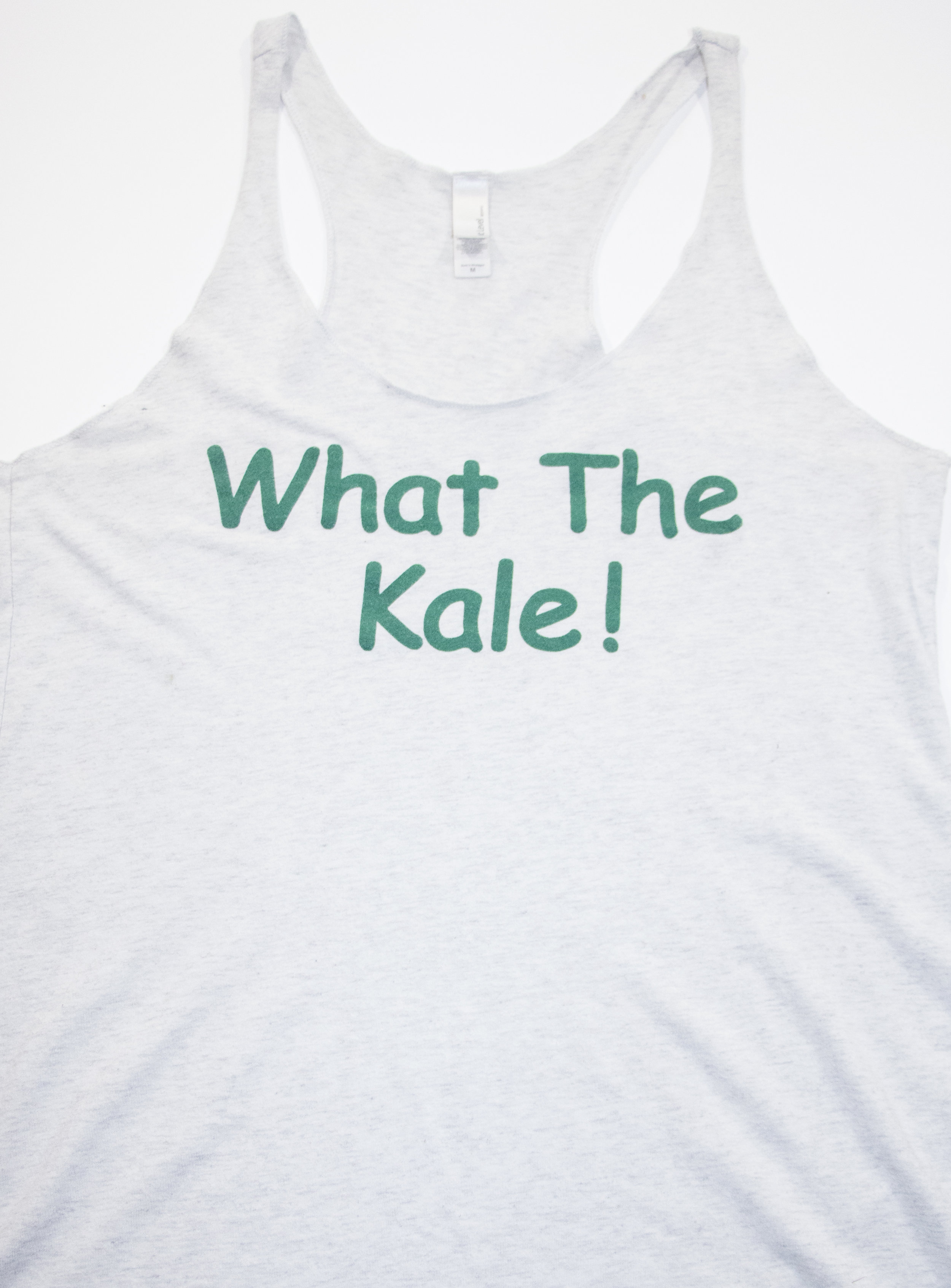 """""""What the Kale!"""" Tank."""