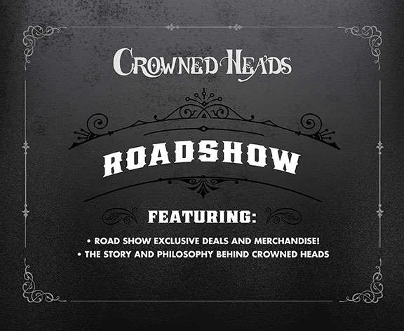 Crowned Heads Road Show.jpg