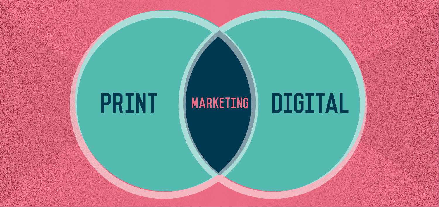 Print Marketing vs Digital Marketing – can the two co-exist?