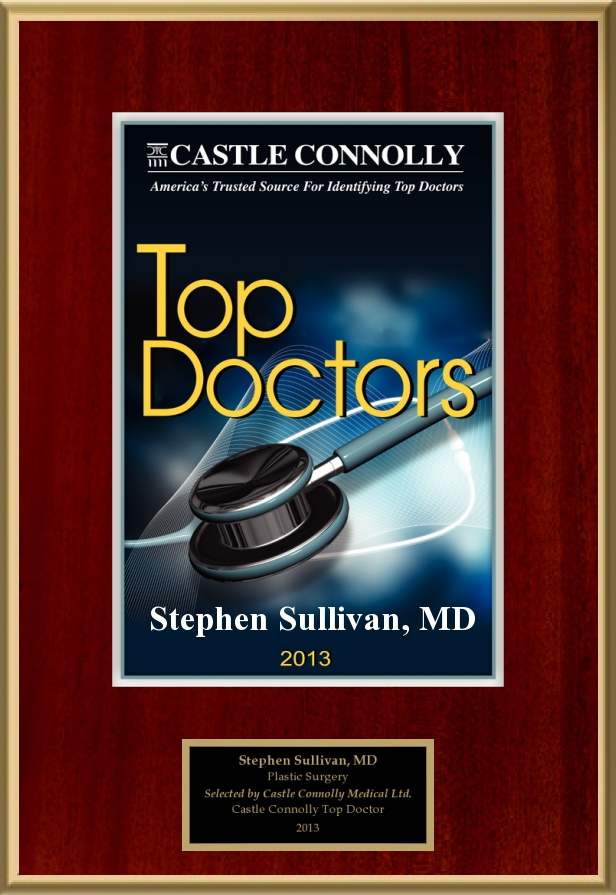 Castle Connolly   Dr. Stephen Sullivan is a 2013 America's Top Doctor and Plastic Surgeon, selected by his medical peers from across the U.S. This honor IS given to only the top plastic surgeons and medical specialists.