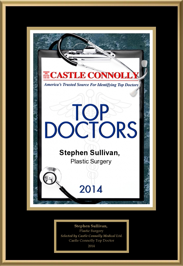 Castle Connolly   Dr. Stephen Sullivan is a 2014 America's Top Doctor and Plastic Surgeon, selected by his medical peers from across the U.S. This honor IS given to only the top plastic surgeons and medical specialists.