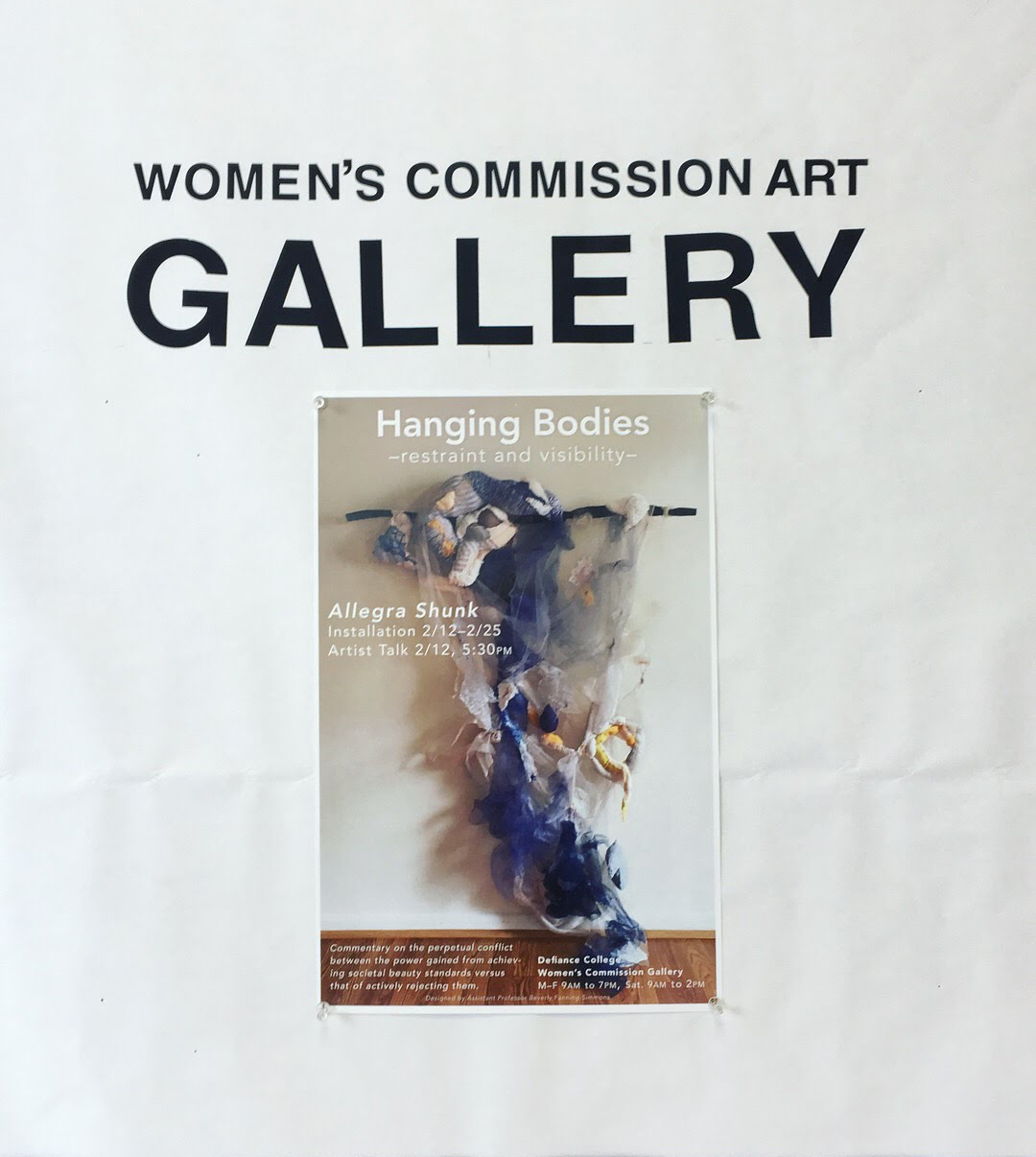Hanging Bodies: Visibility and Restraint (2018); Women's Commission Gallery, Defiance, Ohio