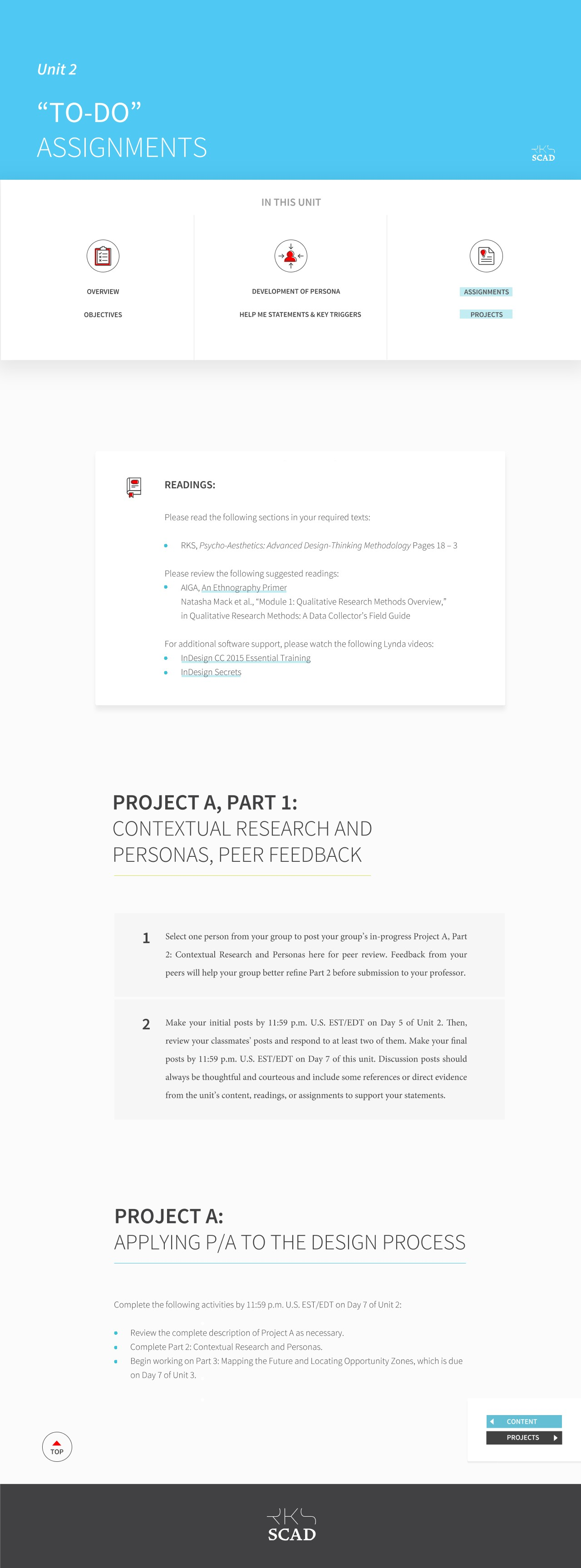 Assignment Page Sample - The assignments page contains the distinct parts of the project. In this case for the second unit of the quarter the student goes through Project A, Part 1.