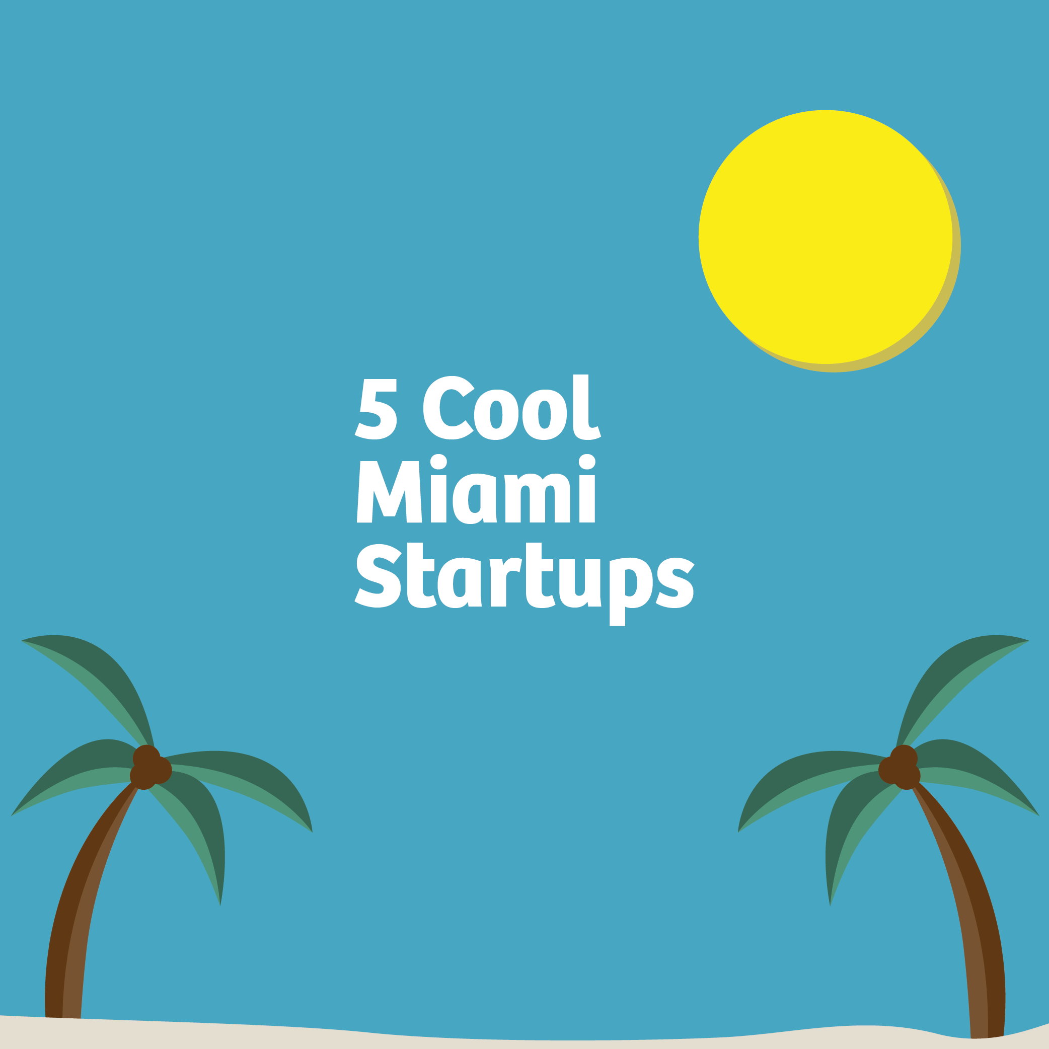 5MIAMIStartup.png