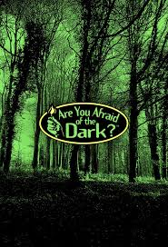Are You Afraid Of The Dark.jpeg